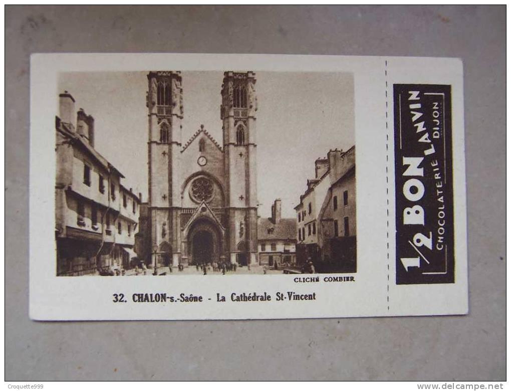 Lot De 1 CHROMO Chocolat LANVIN - Chalon Sur Saone Cathedrale St Vincent - Kaufmanns- Und Zigarettenbilder