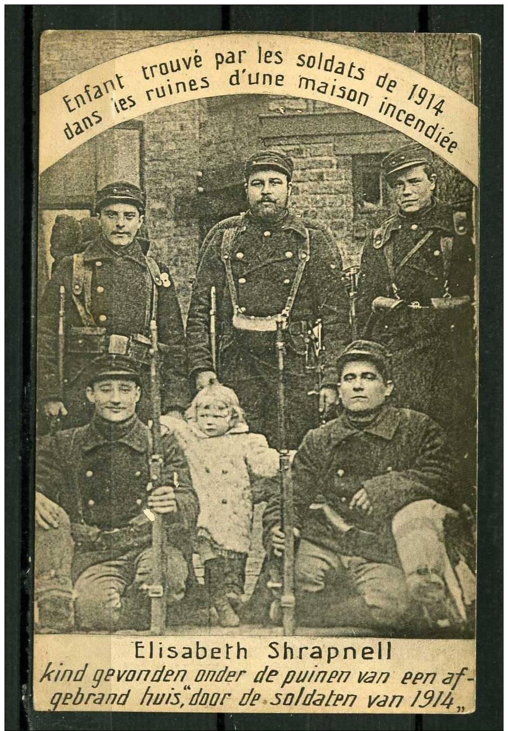 Enfant Trouvé Par Les Soldats De 1914 Dans Les Ruines D´une Maison Incendiée  * CPA - Animé - War 1914-18