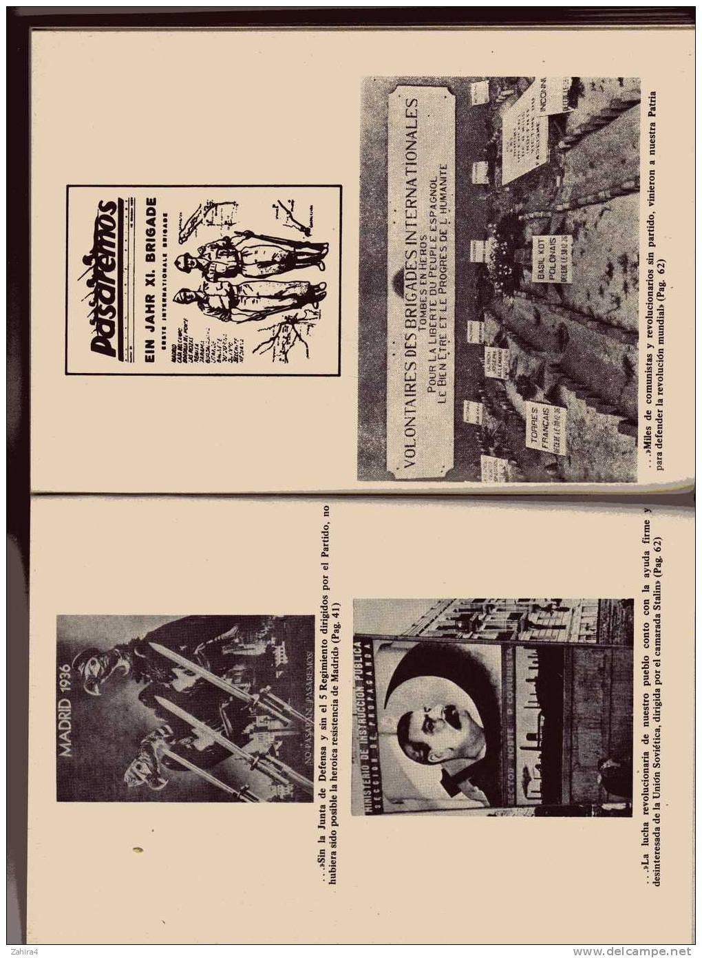 La Guerra Nacional Revolucionaria Del Pueblo Espanol Contra El Fascismo - Analisis Critico -36-39 - Histoire Et Art