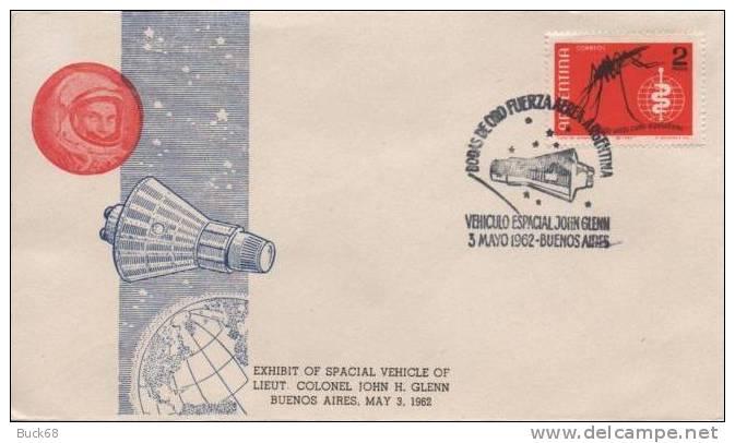 ARGENTINE FDC Enveloppe Premier Jour Colonel John GLENN Capsule Mercury Friendship 7 NASA Space Espace - Argentina