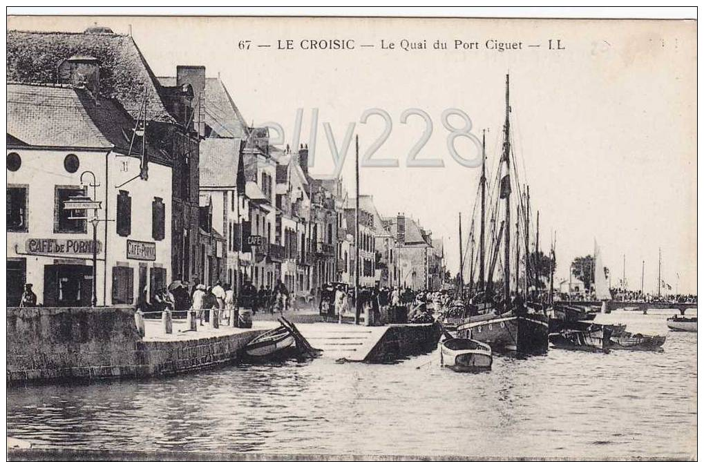 CPA - La Croisic - Le Quai Du Port Ciguet (06a112) - Le Croisic