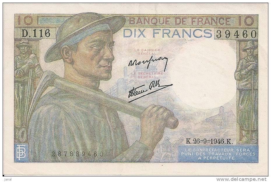 - FRANCE - BILLETS - 10 F - MINEUR - K - 25 - 9 - 1946 - K - N° 39460 - D . 116 - 1871-1952 Circulated During XXth