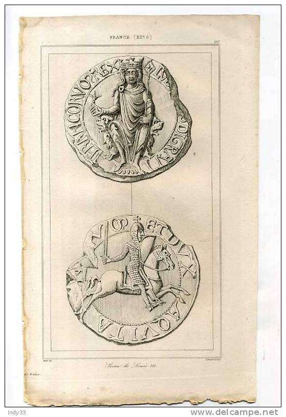 - FRANCE . SCEAU DE LOUIS VII . GRAVURE SUR ACIER DE LA 1ere 1/2 DU XIXe S. - Livres & Logiciels