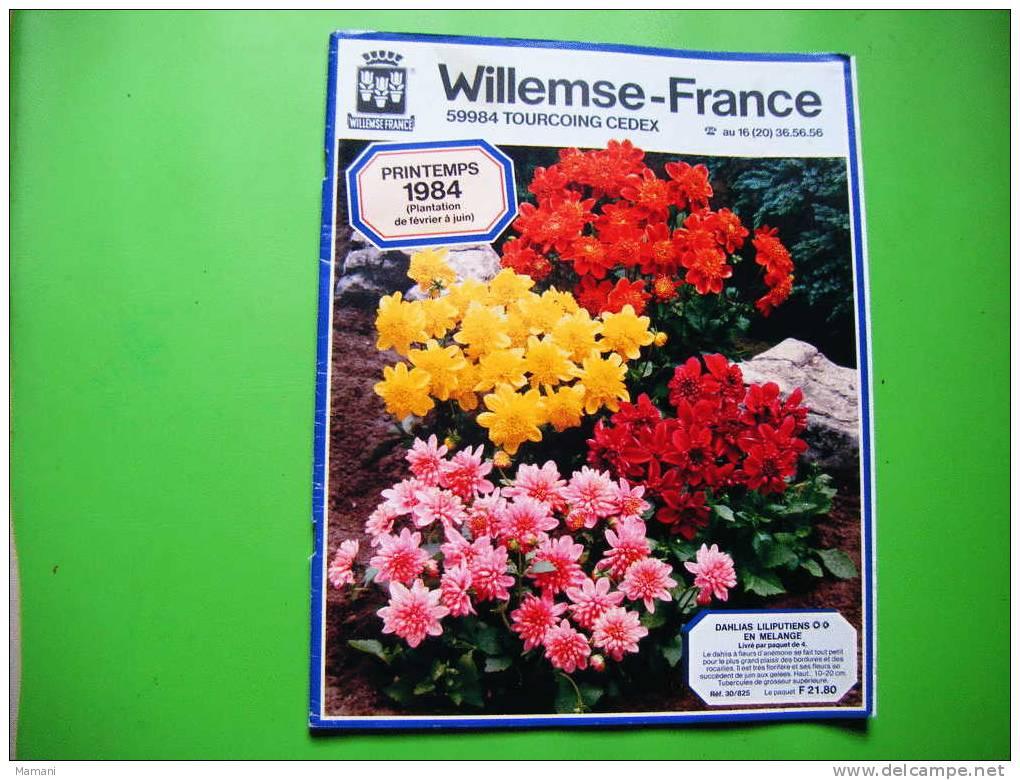 Catalogue Willemse-france  Printemps 1984-- - B. Flower Plants & Flowers