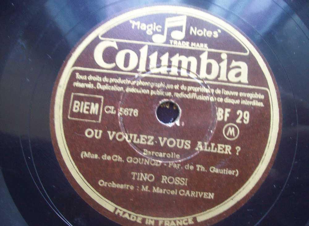 DISQUE GRAMOPHONE 78 TOURS / V 762 _ TINO ROSSI _ MAITRE PATHELIN _ OU VOULEZ VOUS ALLER - 78 Rpm - Schellackplatten