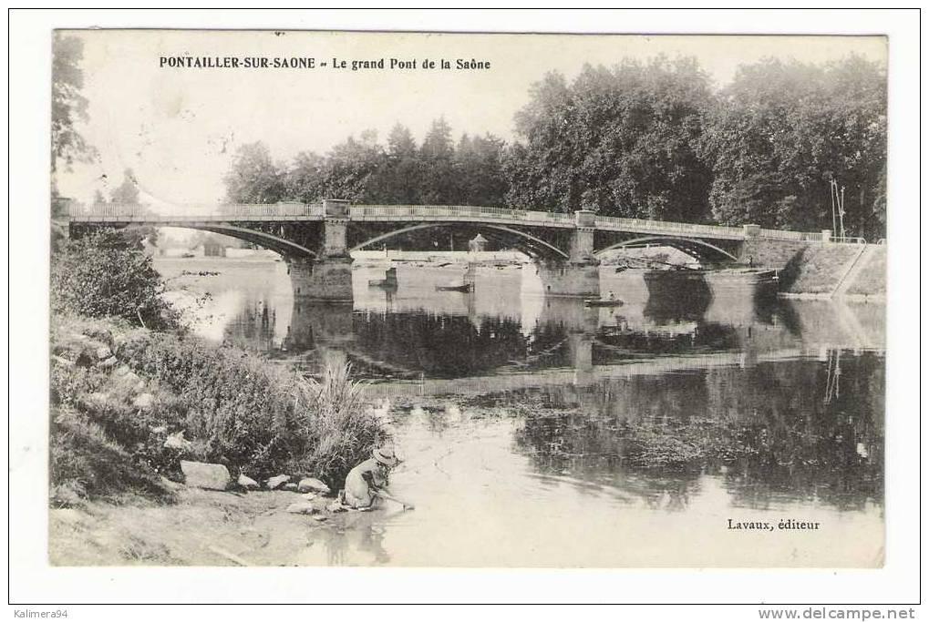 CÔTE-D' OR  /  PONTAILLER-sur-SAÔNE  /  LE  GRAND  PONT  DE  LA  SAÔNE ( Lavandière ) /  Edit.  LAVAUX  /  JAMAIS  VU  ! - France