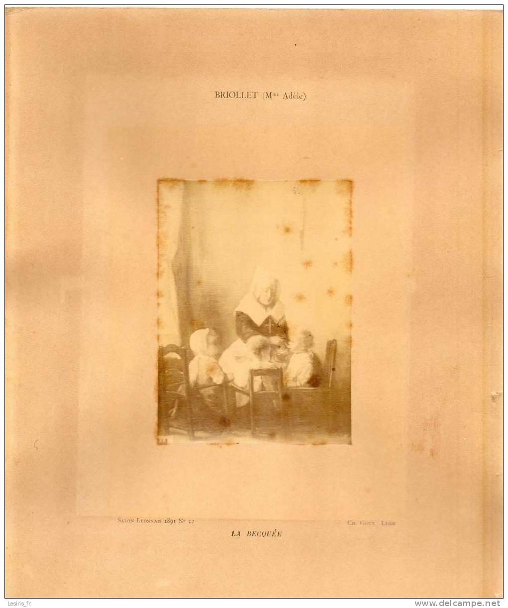 PHOTOGRAPHIE - ADELE BRIOLLET - LA BECQUEE - SALON LYONNAIS 1891 N° 11 - CH. GOUX - LYON - - Fotos