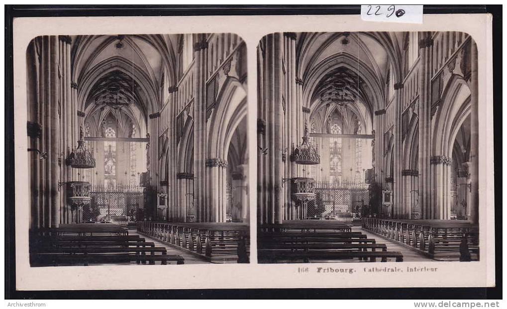 Fribourg ; Vue Stéréoscopique De L'intérieur De La Cathédrale (2290) - Photos Stéréoscopiques