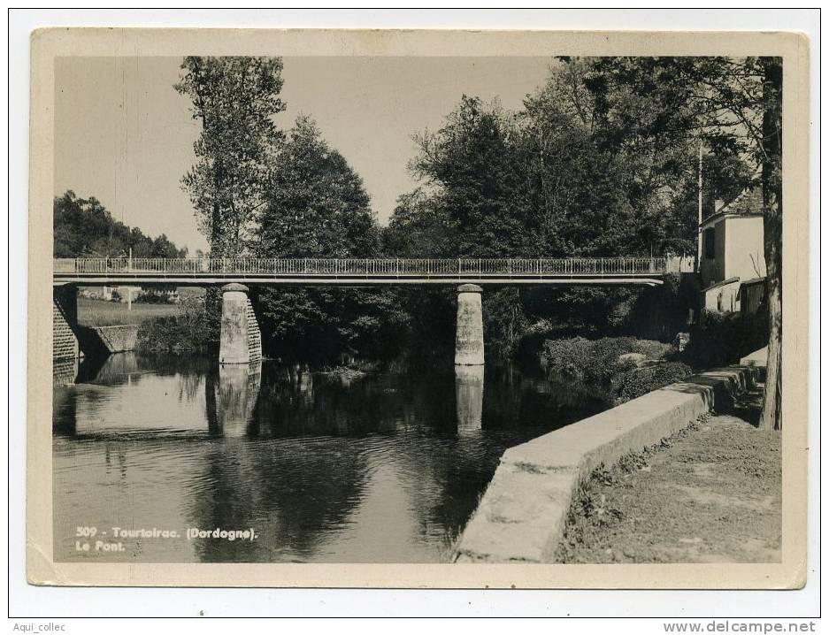 TOURTOIRAC   24  DORDOGNE PERIGORD  LE PONT - France