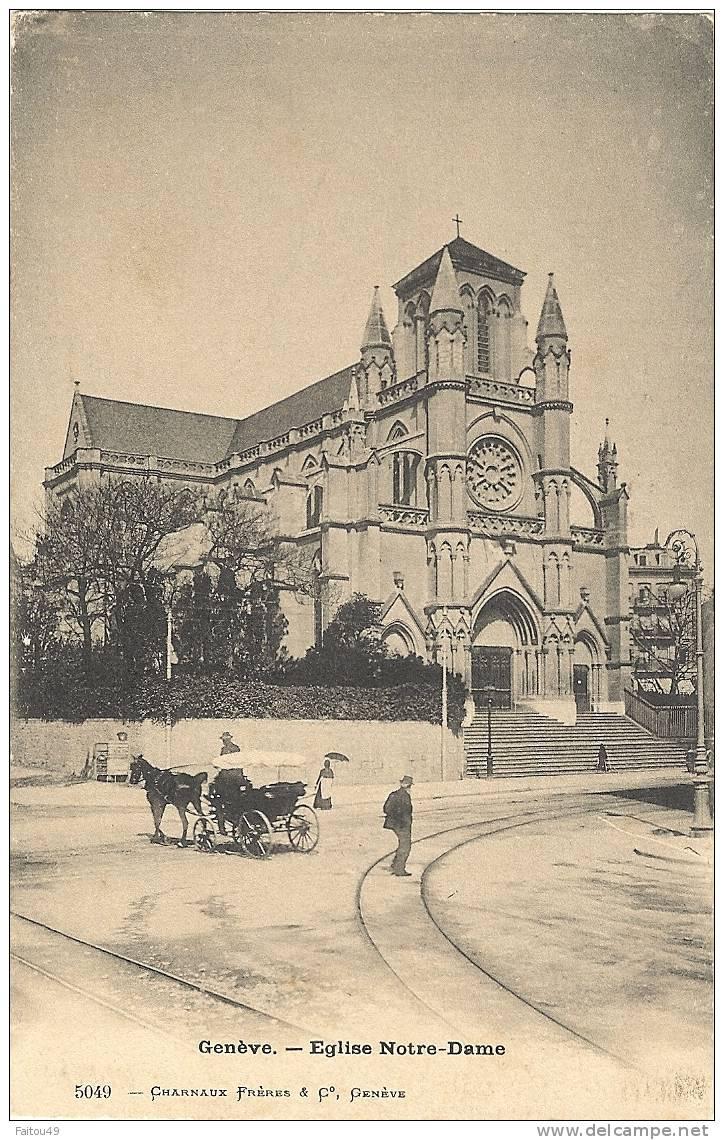 GENEVE  (suisse) L Eglise Notre Dame           451 - GE Ginevra