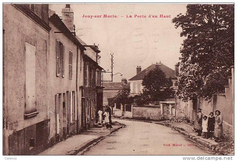 4605   JOUY SUR MORIN   La Porte D En Haut   Circulée 1939 - France