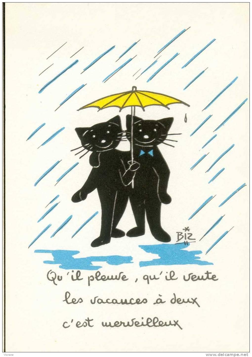 """""""Qu'il Pleuve, Qu'il Vente Les Vacances à Deux C'est Merveilleux""""   (Illustrateur Biz - Chat) - Cats"""