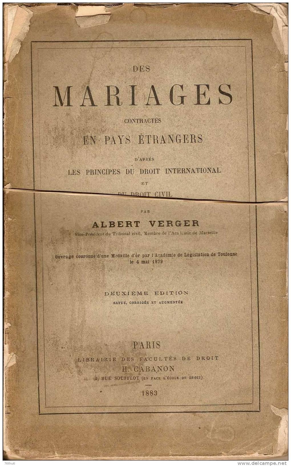 1883 - Albert VERGER - Des Mariages Contractés En Pays étrangers (droit International) - Books, Magazines, Comics