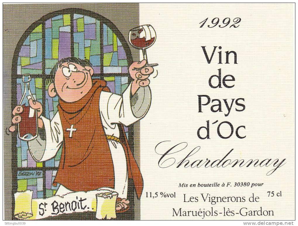 SERON. Etiquette De Vin BD Humour. Saint-Benoit. 1992. Pour Un Vin De Pays D'Oc Chardonnay. - Objets Publicitaires