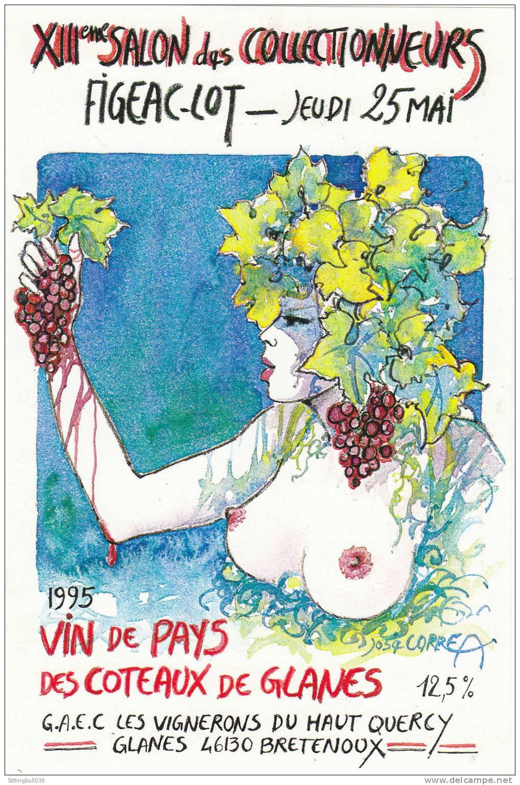 CORREA José. Etiquette De Vin Pour Le XIIIe Salon Des Collectionneurs à FIGEAC. LOT. 1995. - Objets Publicitaires