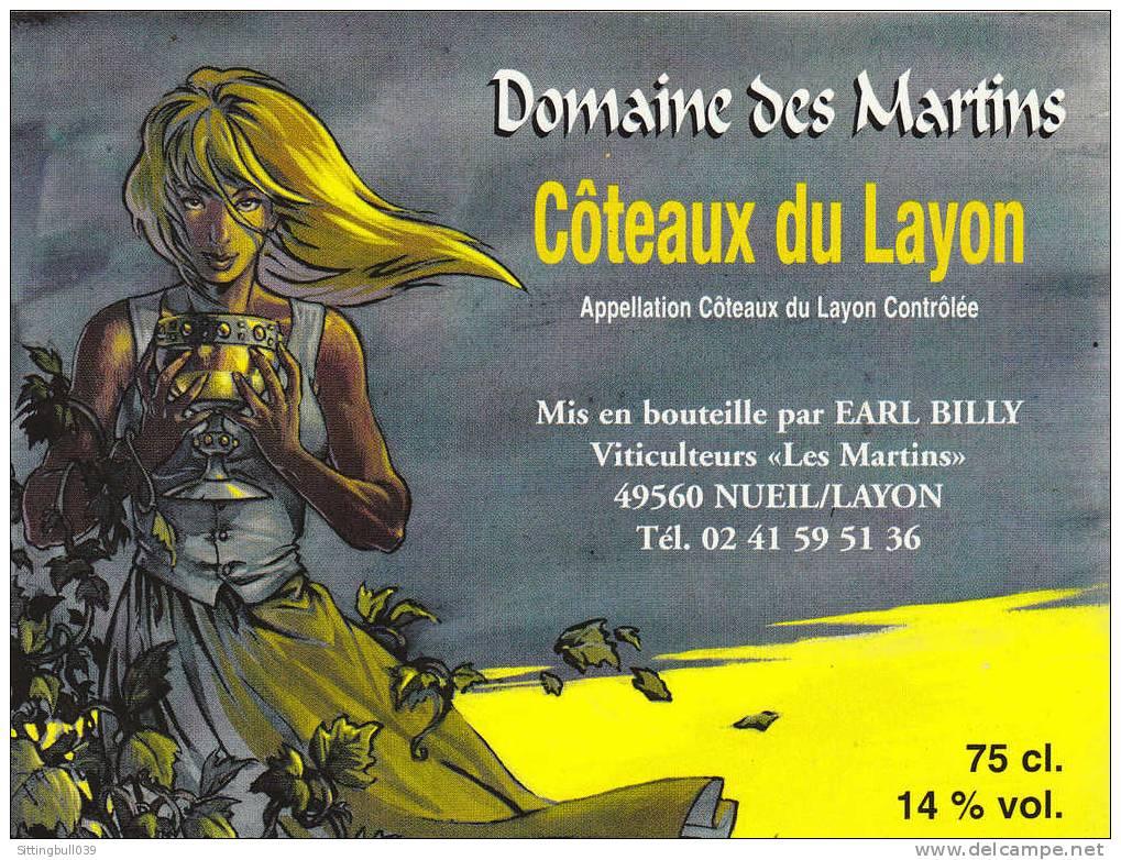 LEROUX. Etiquette De Vin In Vino Veritas !. Domaine Des Martins, Côteaux Du Layon, Pour ANGERS BD 2000. Epuisée ! - Objets Publicitaires