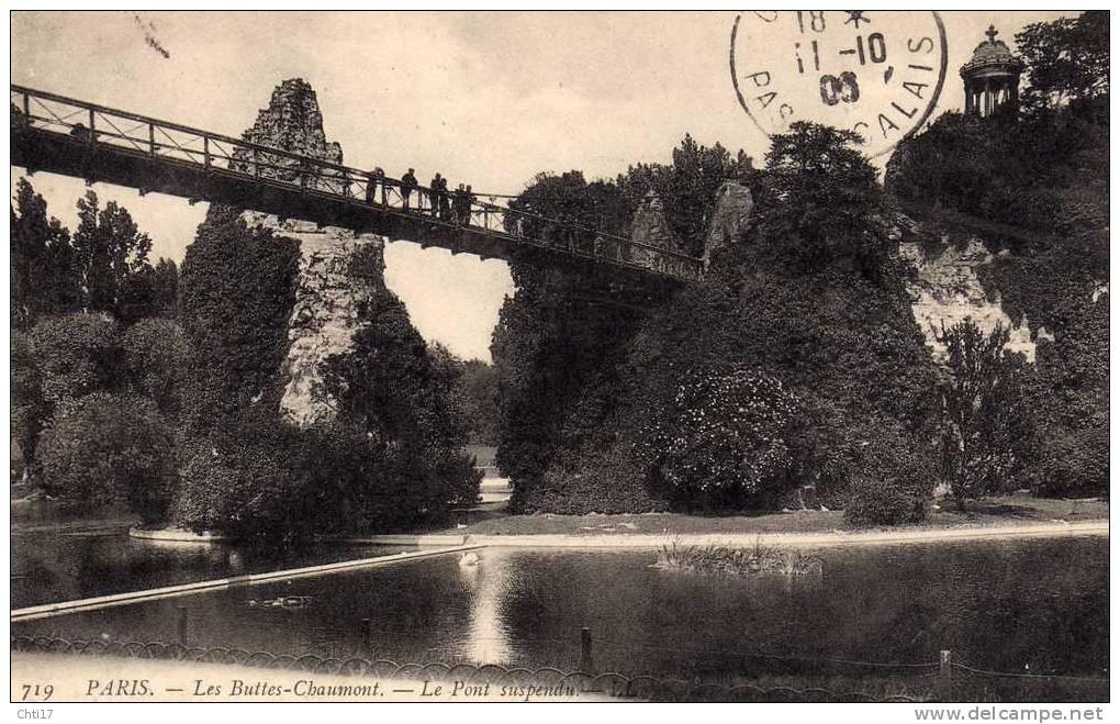 PARIS 19 LES BUTTES CHAUMONT ET LE PONT SUSPENDU   CIRC  1908  EDIT  LL   /   719 - Arrondissement: 19