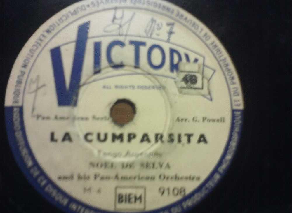 DISQUE GRAMOPHONE 78 TOURS / O 415 _ NOEL DE SELVA _ LA CUMPARSITA_ PORQUE - 78 Rpm - Schellackplatten