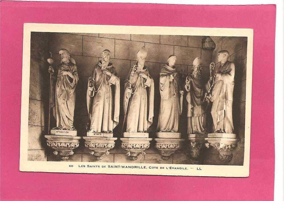 SAINT WANDRILLE . N+ 60 . LES SAINTS ... COTE DE L EVANGILE  . ANNEE 1937 - Saint-Wandrille-Rançon