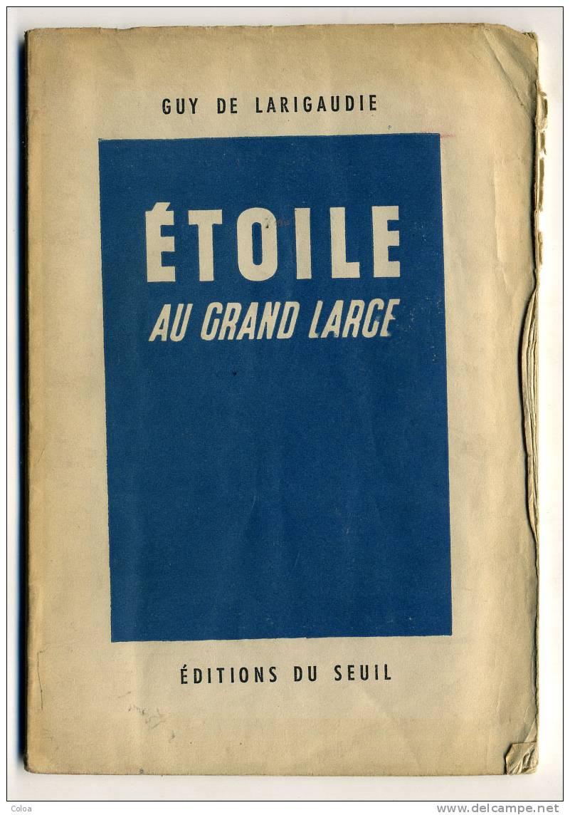 Scoutisme Guy De LARIGAUDIE, « Etoile Au Grand Large » - Livres, BD, Revues