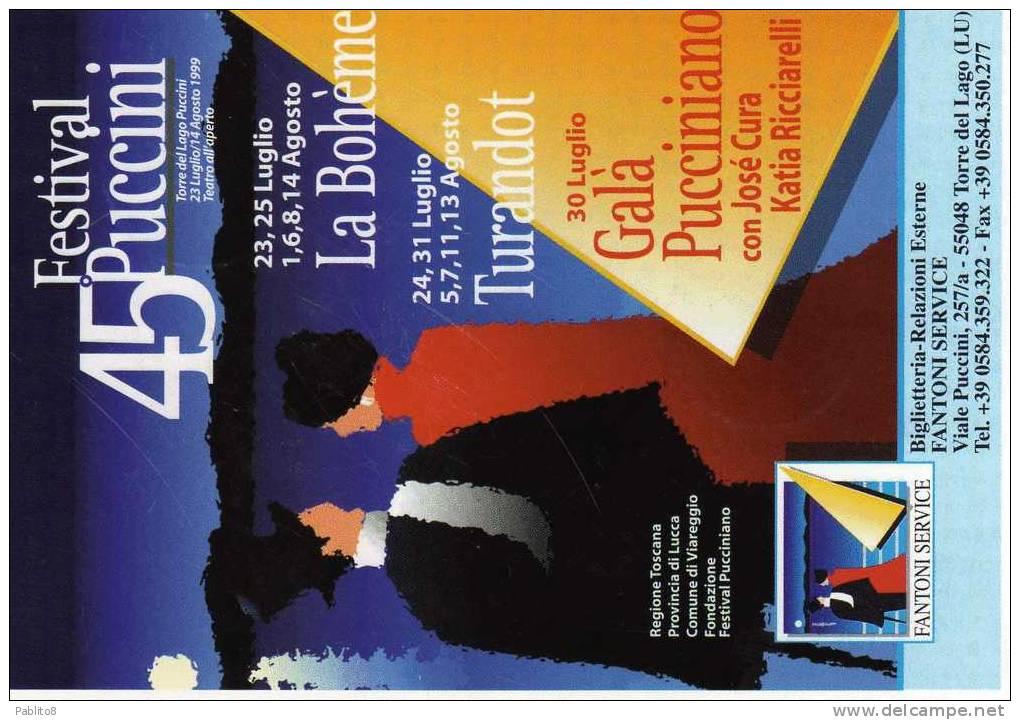 ITALIA REPUBBLICA 1999  FESTIVAL 45° PUCCINI CARTOLINA - Musica