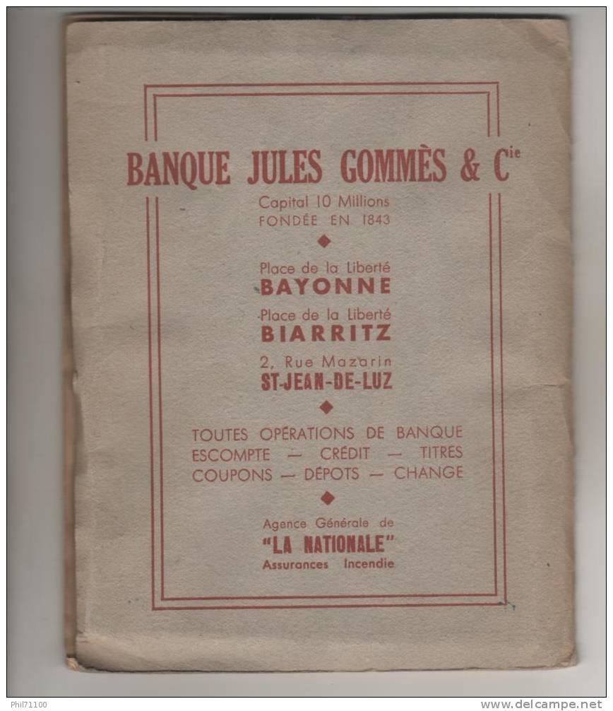 PLAN GUIDE DE BAYONNE SYNDICAT D´INITIATIVES PUBLICITAIRE BANQUES DIVERSES IZARRA LIQUEURS - Bayonne