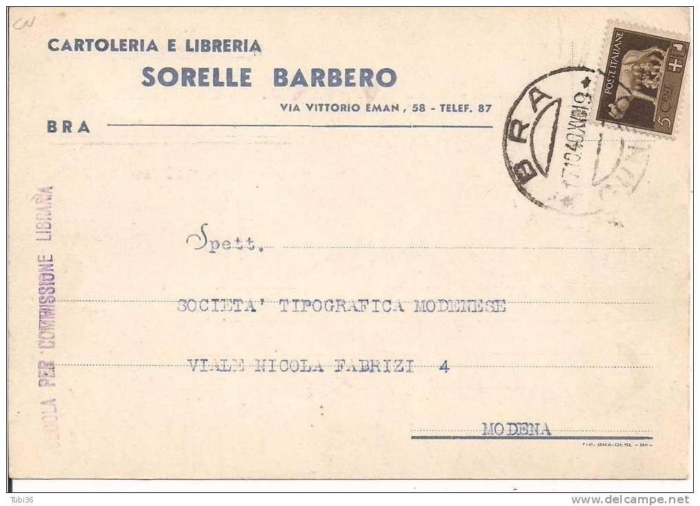 BARBERO  - BRA - CARTOLINA COMMERCIALE USO CEDOLA C. L.  -  VIAGGIATA  1940 - - Pubblicitari