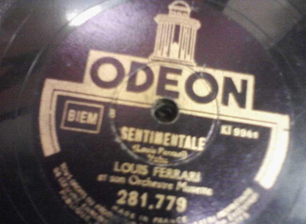 DISQUE GRAMOPHONE 78 TOURS /  H_JA 115 _ LOUIS FERRARI _ LA RABOUINE _ SENTIMENTALE - 78 Rpm - Schellackplatten