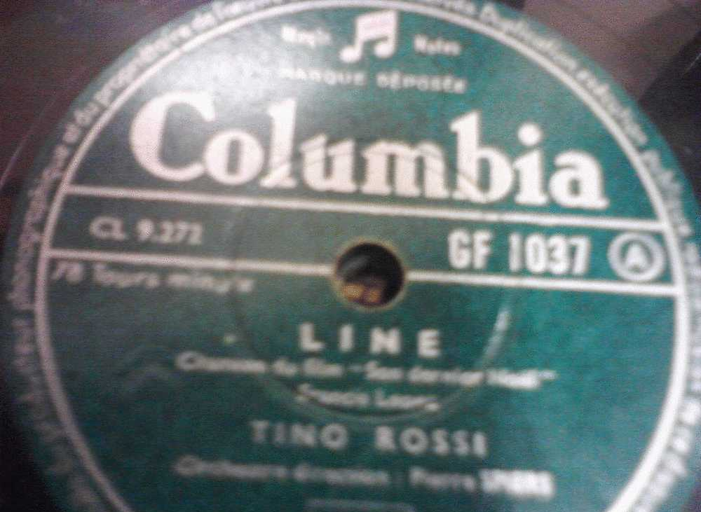 DISQUE GRAMOPHONE 78 TOURS /  H_JA  345 _ TINO ROSSI _ M AIMEREZ VOUS TOUJOURS MON AMOUR _ LINE - 78 Rpm - Schellackplatten