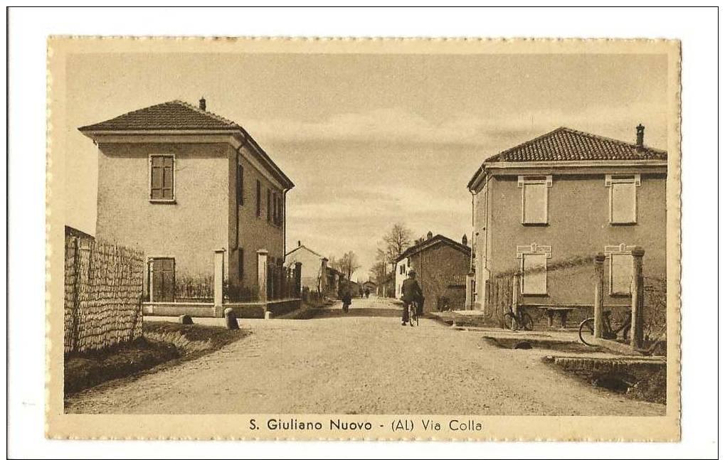 ALESSANDRIA -  SAN  GIULIANO   NUOVO  -  VIA  COLLA - Alessandria