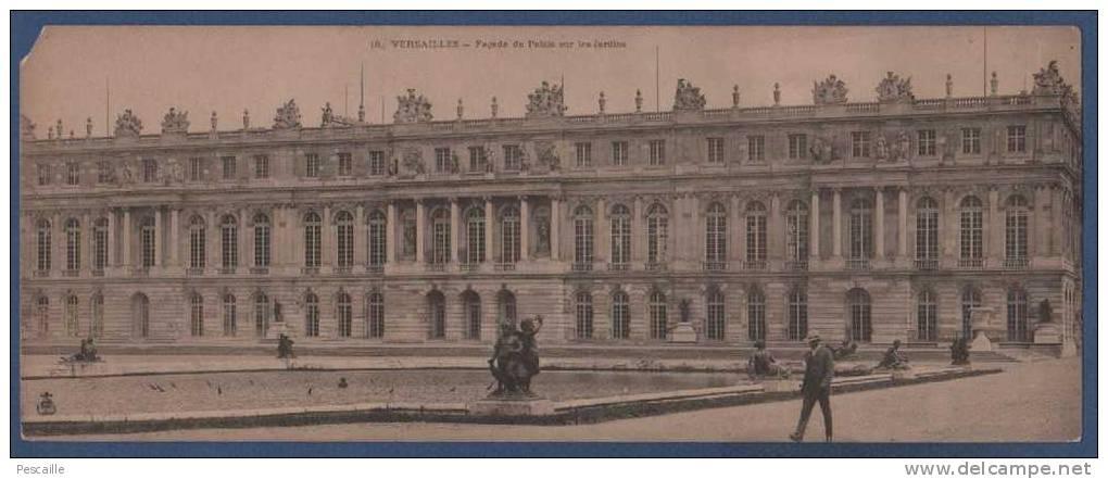 78 - CARTE PANORAMIQUE VERSAILLES - FACADE DU PALAIS SUR LES JARDINS - ANIMEE - N° 18 - 28 X 11 Cm - Versailles (Château)