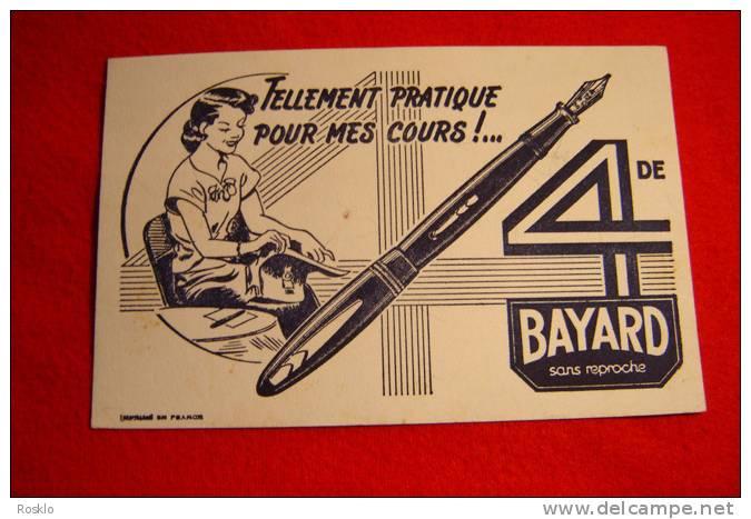 BUVARD PUBLICITAIRE 1950/1960 / STYLOS A DE BAYARD - Papeterie