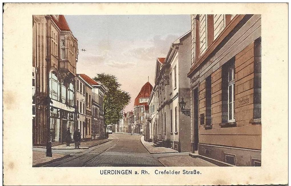 PLZ 47829 - UERDINGEN Am Rhein - Crefelderstrasse - Krefeld