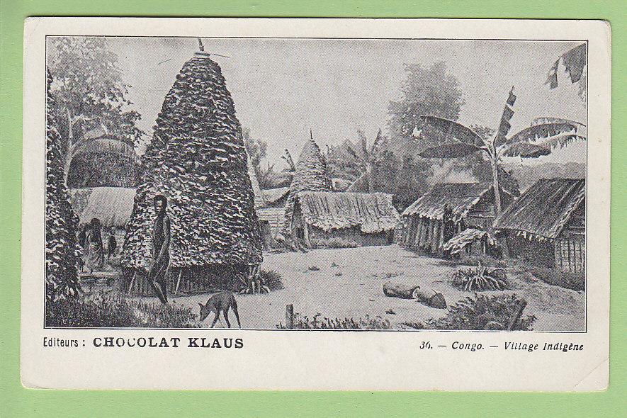 Congo : Village Indigène. Publicité Chocolat Klaus. - Congo - Brazzaville