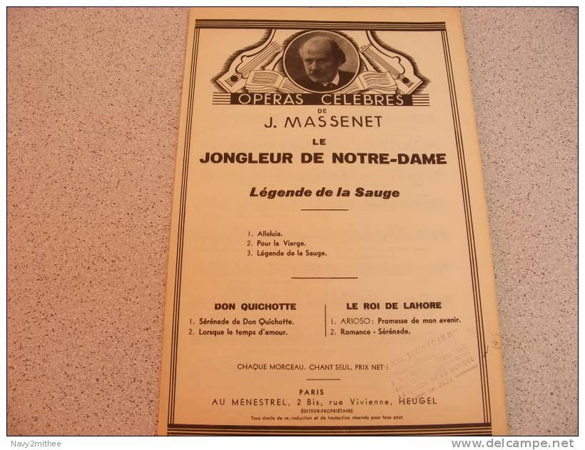 LE JONGLEUR DE NOTRE DAME**LEGENDE DE LA SAUGE** De J .Massenet - Opern