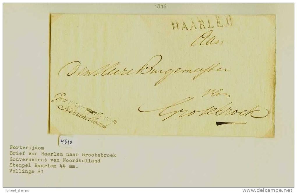 BRIEFOMSLAG Uit 1816 PORTVRIJDOM Van HAARLEM Naar GROOTEBROEK (4510) - ...-1852 Voorlopers