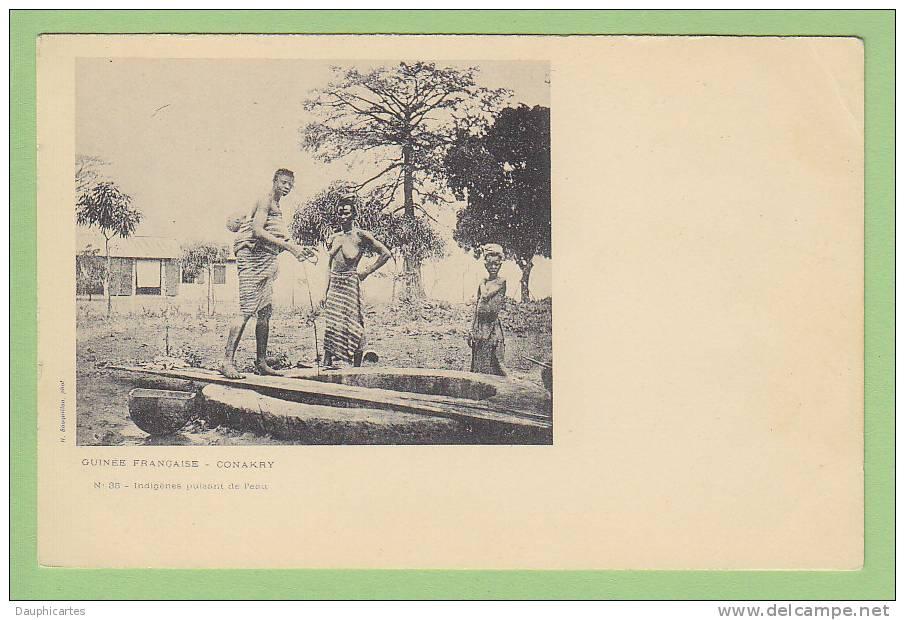 Conakry : Indigènes Puisant De L'eau. N° 35. Guinée Française. Ed. Bouquillon - Guinée Française