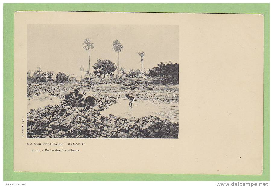 Conakry : Pêche De Coquillages. N° 33. Guinée Française. Ed. Bouquillon - Guinée Française