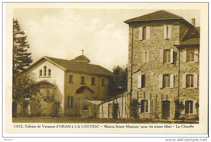 C.P.A. LA LOUVESC - Colonie De Vacances D'Oran - Maison Ste Monique - La Louvesc