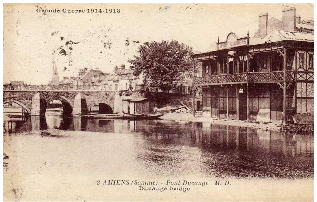 France: Amiens (Somme), Grande Guerre 1914- 1918, Pont Ducange, Voyagée, Datée Du 21 Novembre 1923 - Amiens