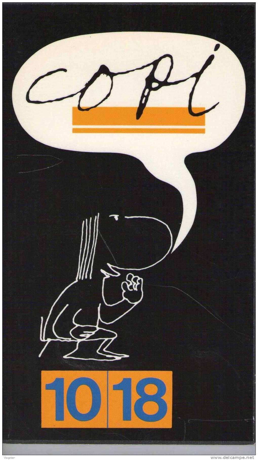 Copi  Par Copi  Collection : 10-18 N° 645 Neuf  1972 - Livres, BD, Revues