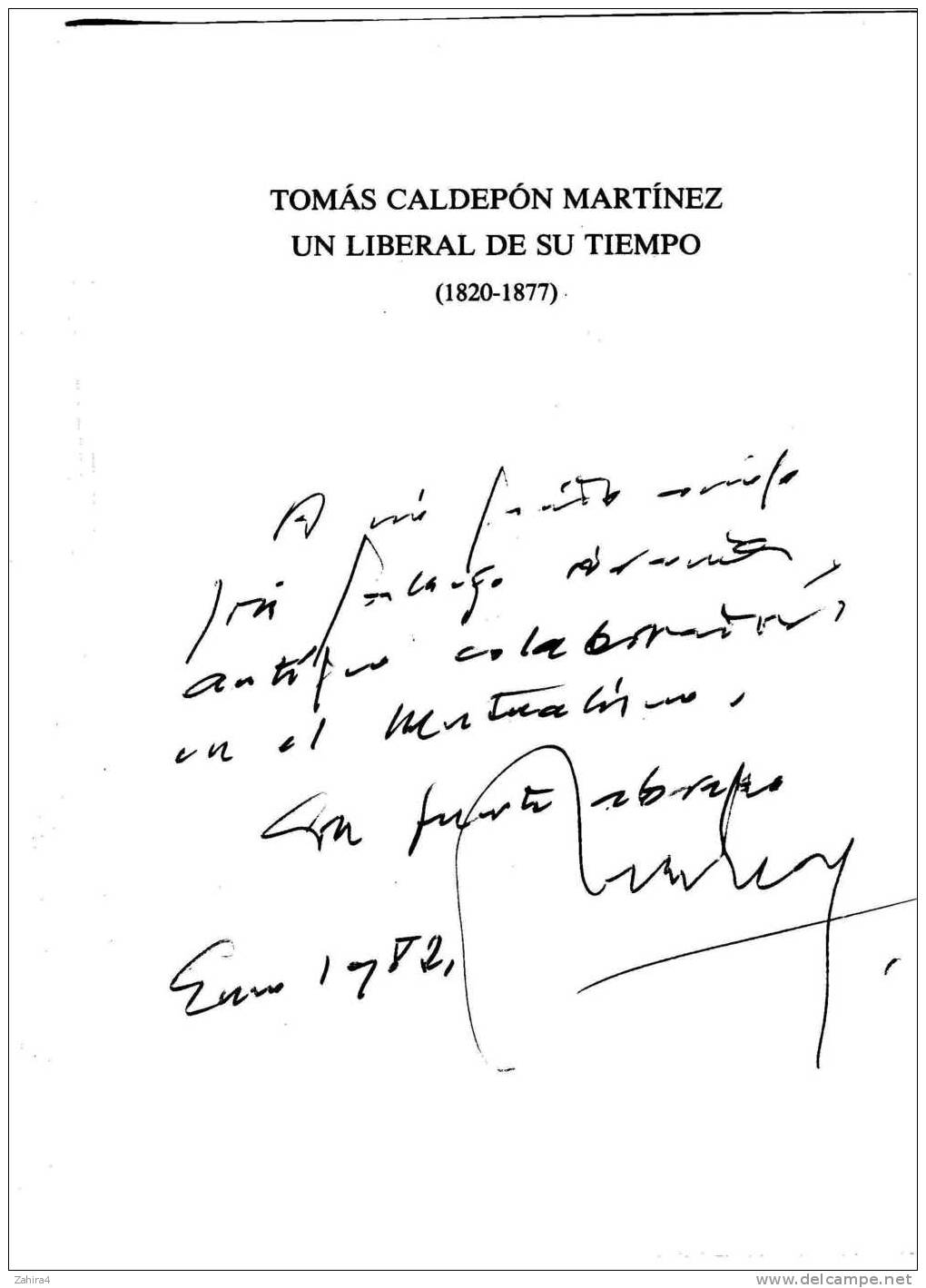 Tomas Capdepon Martinez. Un Liberal En Su Tiempo. 1820-1877- Antonio Diez Martinez-Dedicass - Histoire Et Art