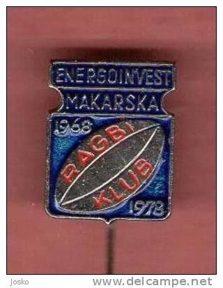 RUGBY CLUB MAKARSKA Croatia Ex Yugoslavia Old Rare Sport Pin Badge Anstecknadel Distintivo Kroatien Croazia Croatie - Rugby