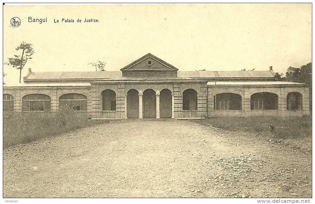 BANGUI LE PALAIS DE JUSTICE - Centrafricaine (République)
