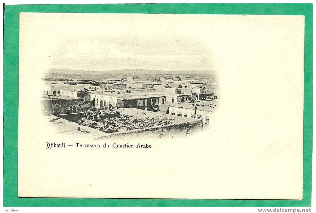 DJIBOUTI TERRASSES DU QUARTIER ARABE - Somalie