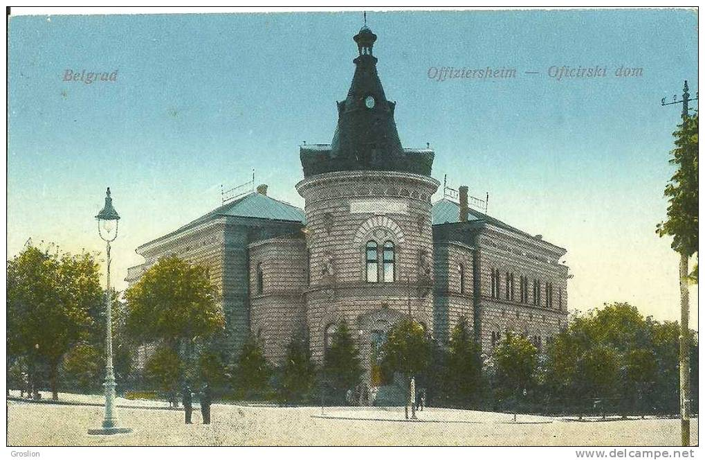 BELGRAD OFFIZIERSHEIM OFICIRSKI DOM - Serbie