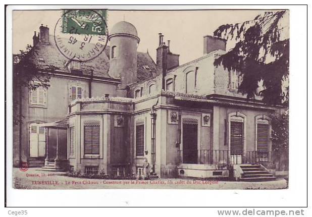54 Lunéville -  Le Petit Château - Construit Par Le Prince Charles, Fils Cadet Du Duc Léopold - Luneville