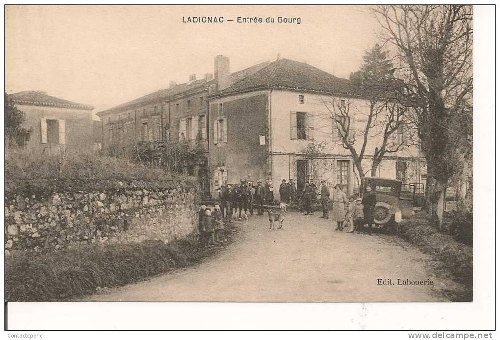 LADIGNAC  ( 47 )  - Entrée Du Bourg - Francia