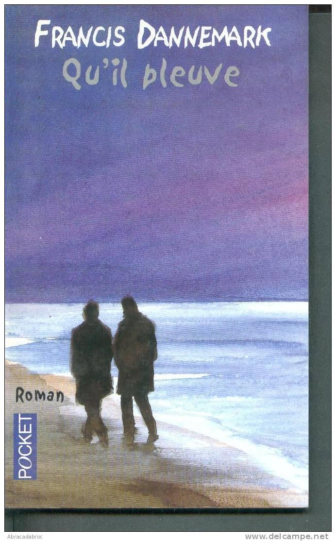 Qu'il Pleuve - Francis Dannemark - Presses Pocket BEt - Livres, BD, Revues