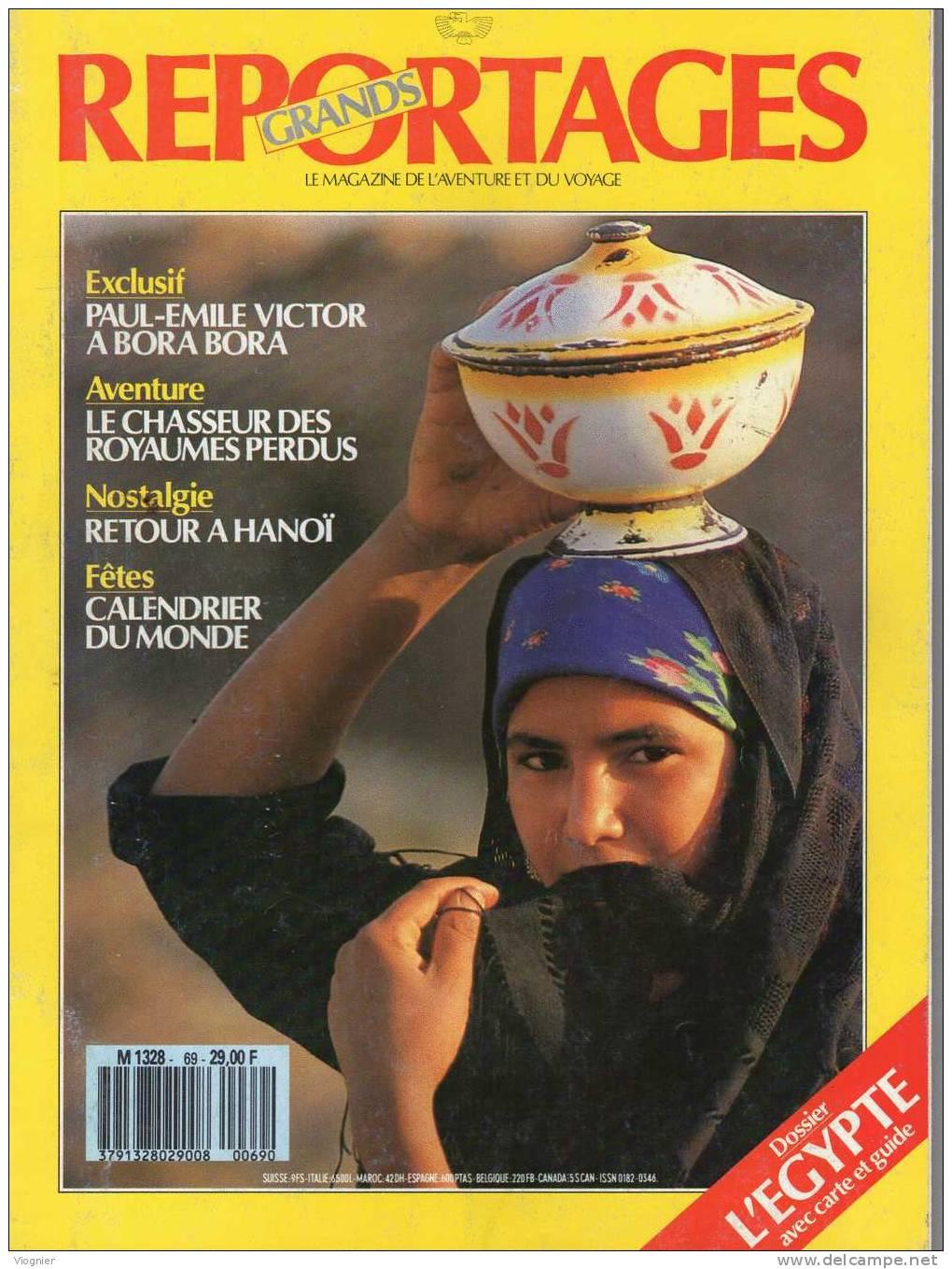 GRANDS REPORTAGES   Numéro 69  Avril 1987    ÉGYPTE, Hanoï, Paul Émile VICTOR Bora Bora, Chasseurs De Royaumes Perdus - Géographie